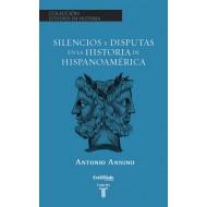 Silencios y disputas en la historia de Hispanoamérica