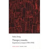 Tiempo y mundo. Impresiones y ensayos (1904-1940)