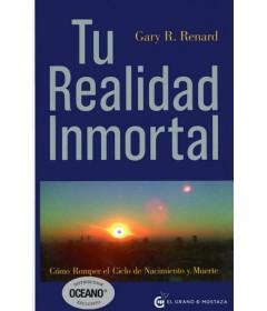 Tu realidad inmortal