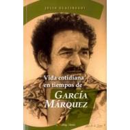 Vida cotidiana en tiempos de García Márquez