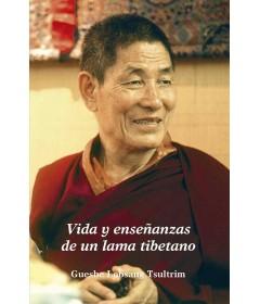 Vida y enseñanzas de un lama tibetano