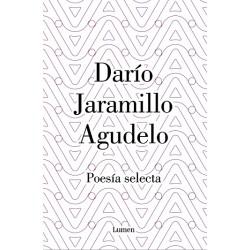 Poesía selecta Darío Jaramillo Agudelo