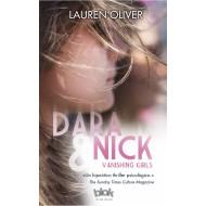 Dara & Nick Vanishing girls