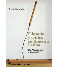 Filosofía y crítica en América latina