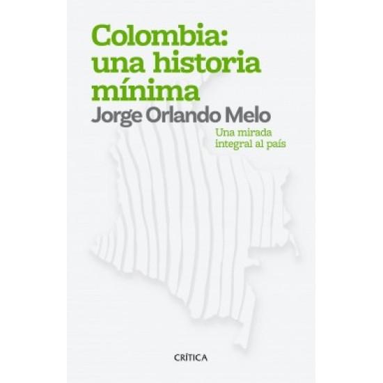Colombia: una historia mínima