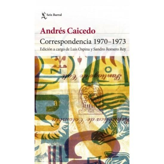Correspondencia 1970-1973