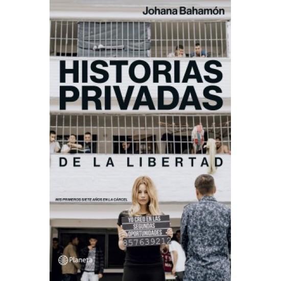 Historias privadas de la libertad