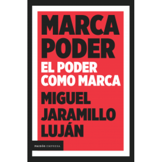 Marca Poder El poder como marca