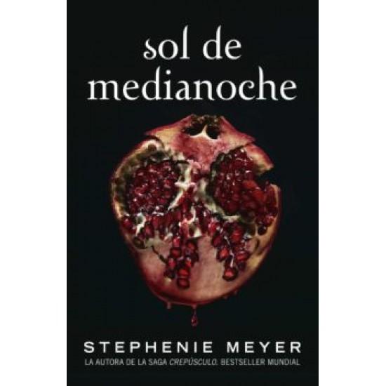 SOL DE MEDIANOCHE (SAGA CREPUSCULO 5)