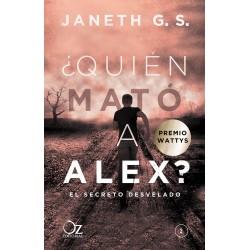 ¿Quién mató a Alex? - 2 El secreto desvelado