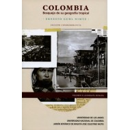 Colombia Bosquejo de su geografía tropical - Volumen II. Geografía humana