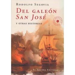 Del galeón San José y otras historias